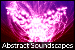 Abstract Soundscapes by PurpleFogSound