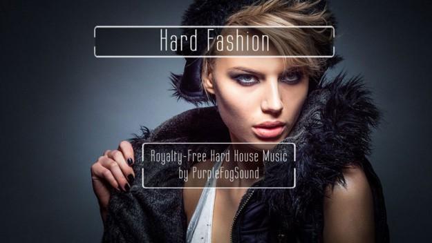 Royalty-Free Hard House Music - Hard Fashion by PurpleFogSound