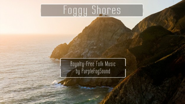 Royalty-Free Acoustic Music - Foggy Shores by PurpleFogSound
