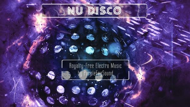Royalty-Free Electro Music - Nu Disco by PurpleFogSound
