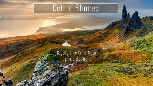 Royalty Free Celtic Music - Celtic Shores by PurpleFogSound