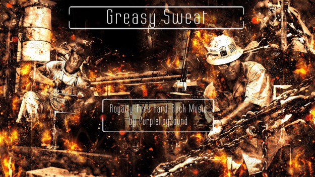 Royalty-Free Hard Rock Music - Greasy Sweat by PurpleFogSound