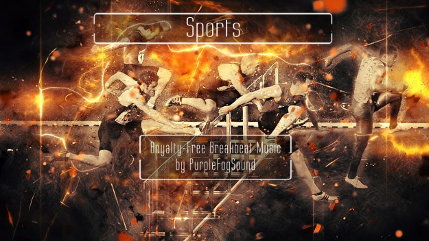 Royalty free Breakbeat - Sports by PurpleFogSound