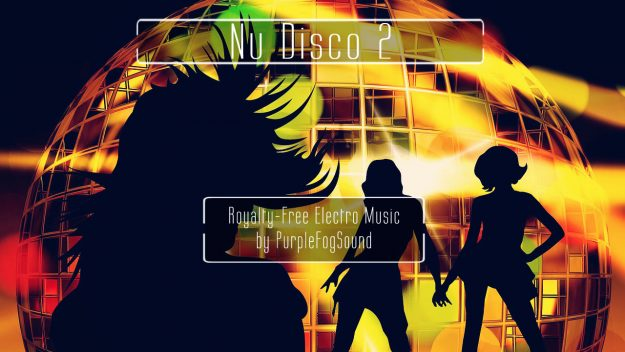 Royalty-Free Nu Disco Music - Nu Disco2 by PurpleFogSound