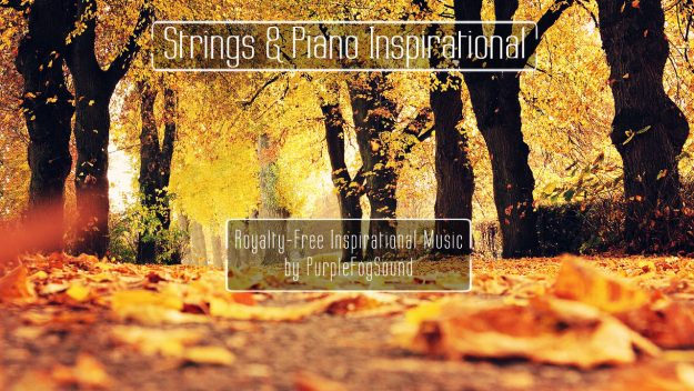 Royalty-Free Strings and Piano Inspirational by PurpleFogSound