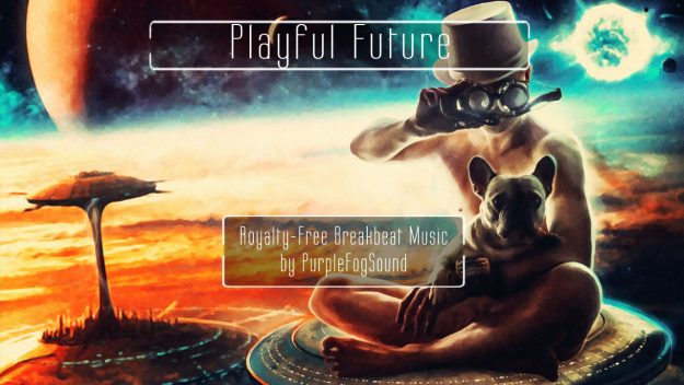 Royalty-Free Breakbeat Pop Music - Playful Future by PurpleFogSound