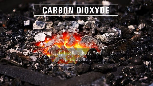 Royalty-free Hard Electro music - Carbon Dioxyde by PurpleFogSound