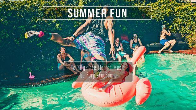 Royalty-Free EDM - Summer Fun by PurpleFogSound