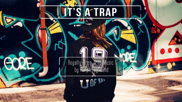 Royalty-Free Trap Music - It's a Trap by PurpleFogSound