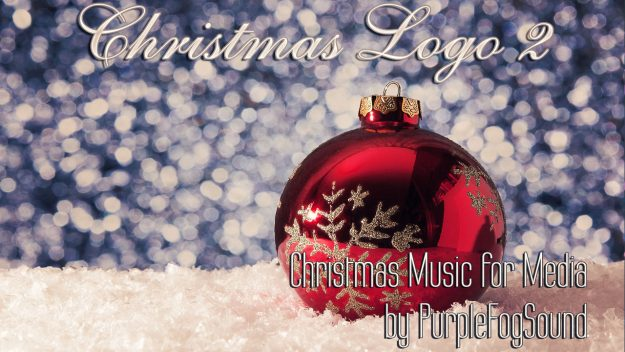 Short Music for Christmas Videos - Christmas Logo 2 by PurpleFogSound