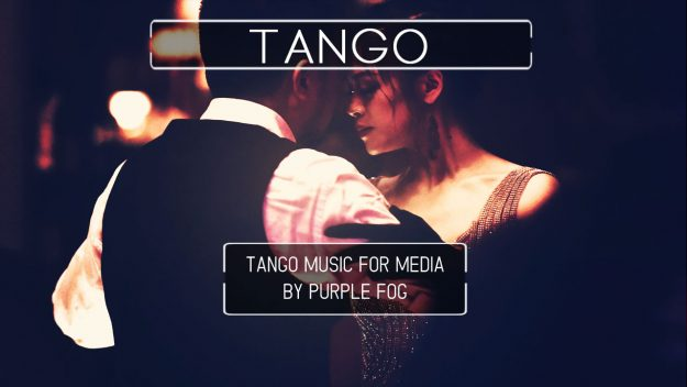 Tango music for media by Purple Fog