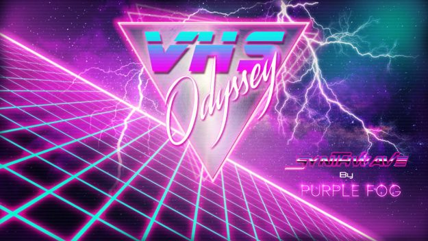 Synthwave Music for Media - VHS Odyssey by Purple Fog
