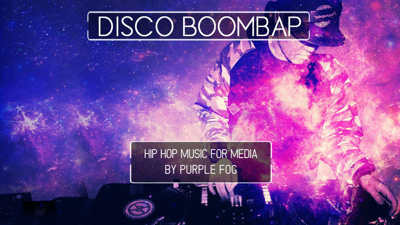 Boombap Music for Media - Disco Boombap | Purple Fog Music