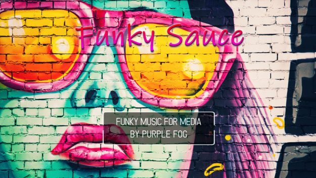 Electro Funk Music for Media - Funky Sauce by Purple Fog