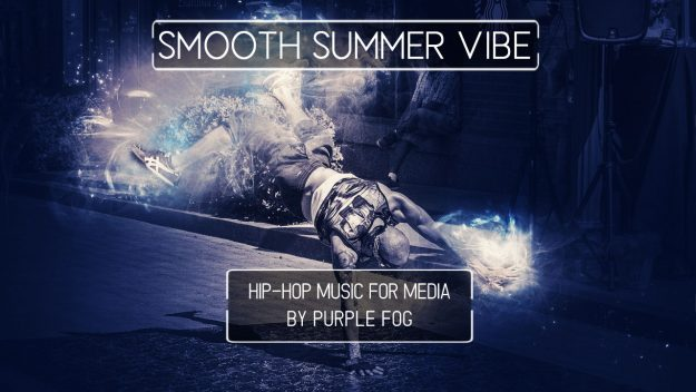 Hip Hop Music for Media - Smooth Summer Vibe by Purple Fog Music