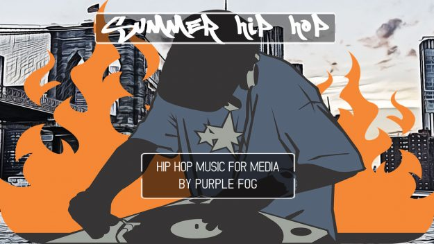Hip Hop Music for Media - Summer Hip-Hop by Purple Fog