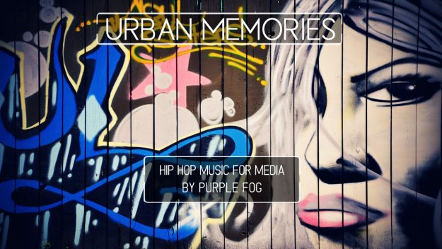 Hip Hop Music for Media - Urban Memories by Purple Fog Music