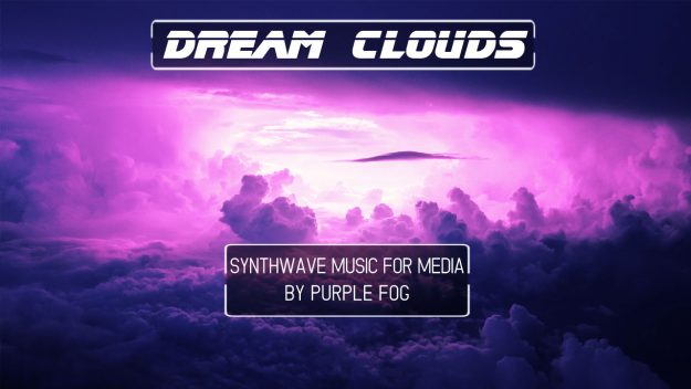 Synthwave Music for Media - Dream Clouds | Purple Fog Music