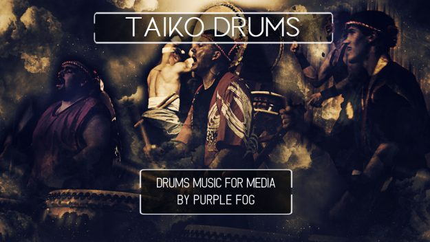 Percussion Music for Media - Taiko Drums bu Purple Fog Music