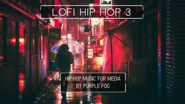 LoFi Hip Hop Music for Media - LoFi Hip Hop 3 by Purple Fog Music