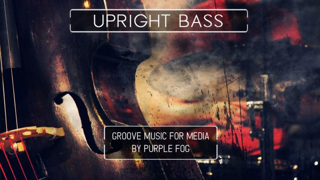 Groove Music for Video - Upright Bass Groove by Purple Fog Music