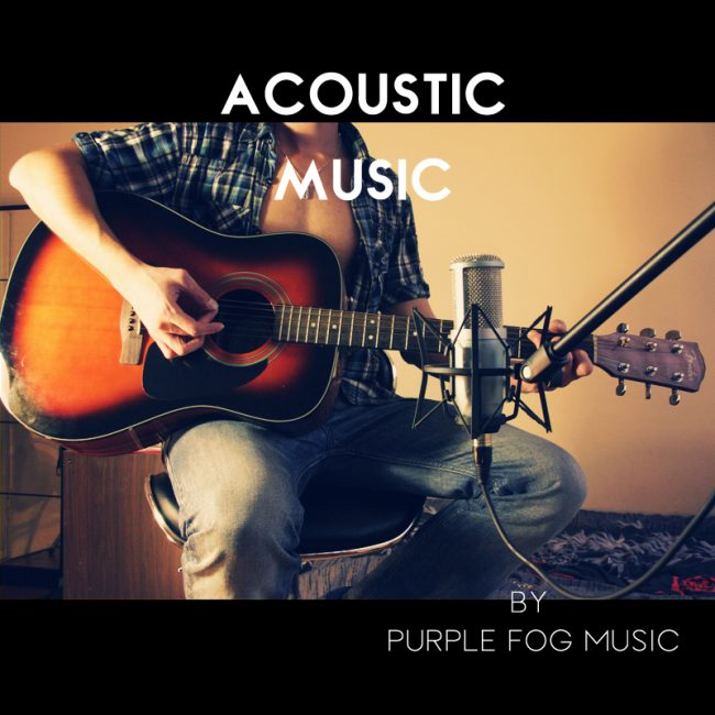 Acoustic Music for Media by Purple Fog Music