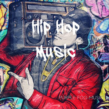 Hip Hop Music for Media by Purple Fog Music