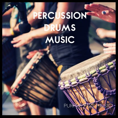 Percussion Music for Media by Purple Fog Music
